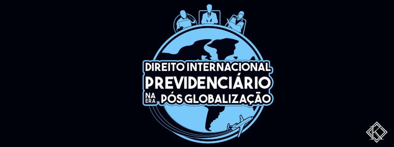 """Capa do livro """"Direito Internacional Previdenciário na Era Pós Globalização"""""""