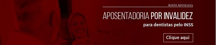 CTA_Aposentadoria_por_invalidez_para_dentistas_pelo_INSS