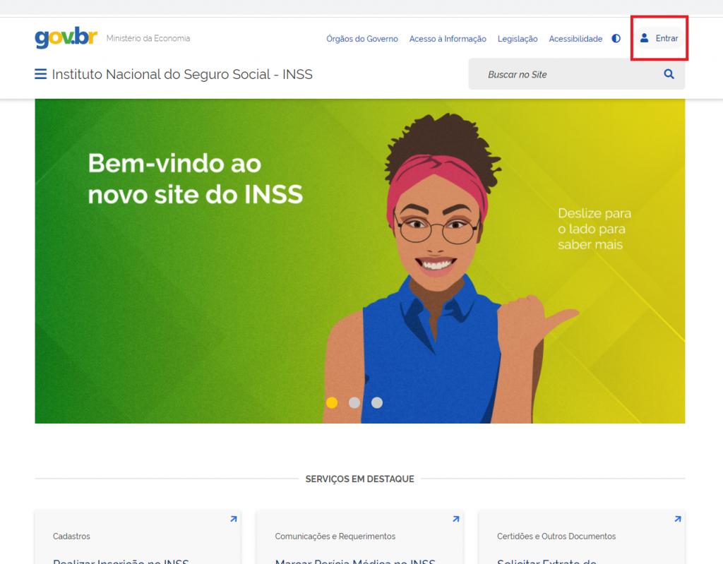 """Imagem da primeira página do site do INSS. Nela aparece uma ilustração de uma moça sorrindo e ao lado um """"Bem-vindo ao novo site do INSS"""", na parte superior mostra acesso à informações e a opção de entrada no ambiente do beneficiário."""